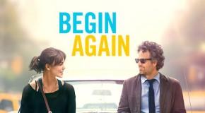 """""""Tutto può cambiare"""": il coraggio di riuscire a """"Begin Again"""""""
