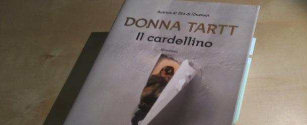 """Libri, Donna Tartt con """"Il Cardellino"""" vi accompagnerà in un'avventura ben oltre i limiti del legale!"""