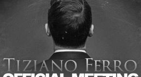 Sesto raduno internazionale del fan club di Tiziano Ferro: l'album è in arrivo
