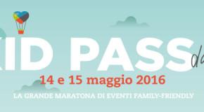 L'Italia a misura di bambino: appuntamento con Kid Pass Days 2016