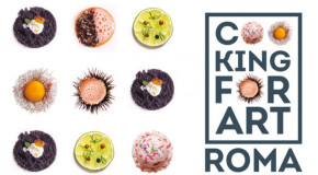 Cooking for Art, a Roma si premia il miglior emergente del Centro Sud