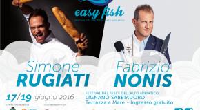 Torna Easy Fish: le stelle della cucina si danno appuntamento a Lignano