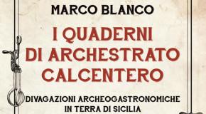 Libri, I quaderni di Archestrato Calcentero: quando la gastronomia è una questione di archeologia