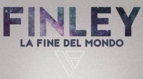 """Musica, il ritorno dei Finley con """"La Fine del Mondo"""""""
