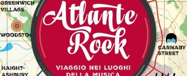 Atlante Rock, un libro che racconta di viaggi e musica
