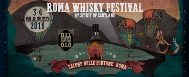 Roma Whisky Festival il 3 e 4 marzo 2018