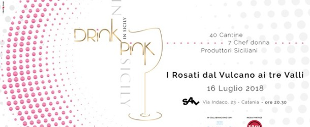 Catania, lunedì Drink Pink in Sicily